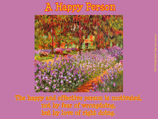A Happy Person - Quote of the Day - love doing right