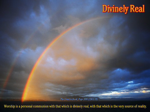 Divinely Real - Quote of the Day - Worship