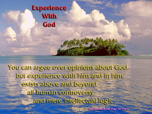 Experience with God - Quote of the Day - opinions, experience
