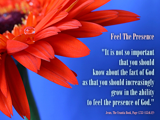 Feel The Presence - Quote of the Day - God, feeling