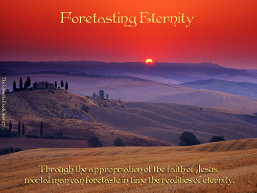 Foretasting Eternity
