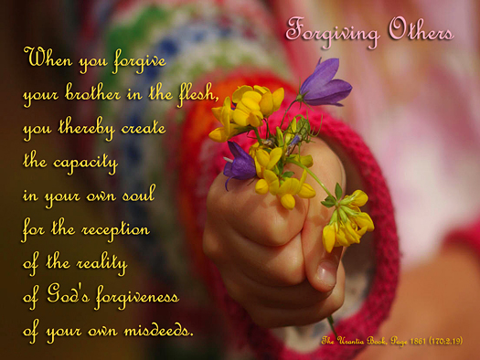 Forgiving Others - Quote of the Day - God, forgiveness, brotherhood