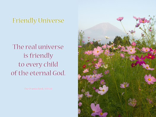 Friendly Universe