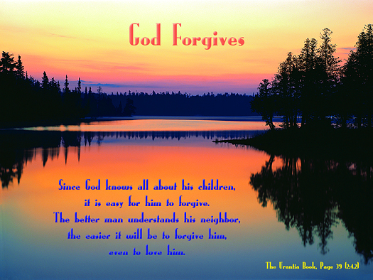 God Forgives - Quote of the Day - neighbor, forgiveness