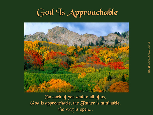God is Approachable - Quote of the Day - God the Father