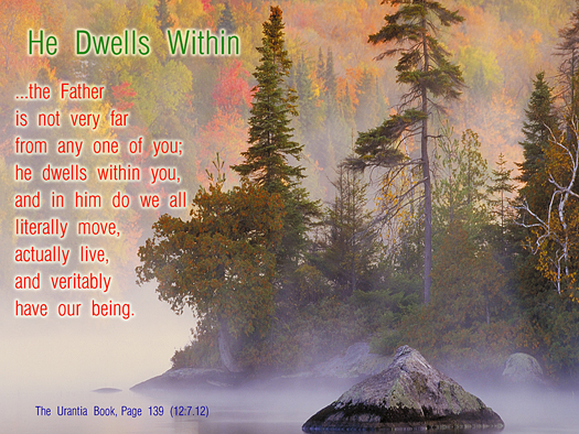 He Dwells Within - Quote of the Day - God the Father,