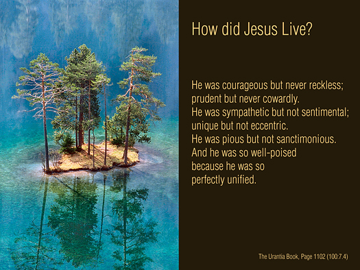 How Did Jesus Live - Quote of the Day