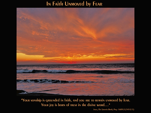 In Faith Unmoved By Fear - Quote of the Day