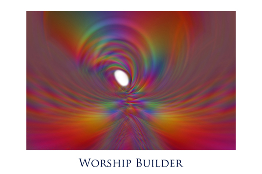 Worship Builder by Jeff Haworth - Poster