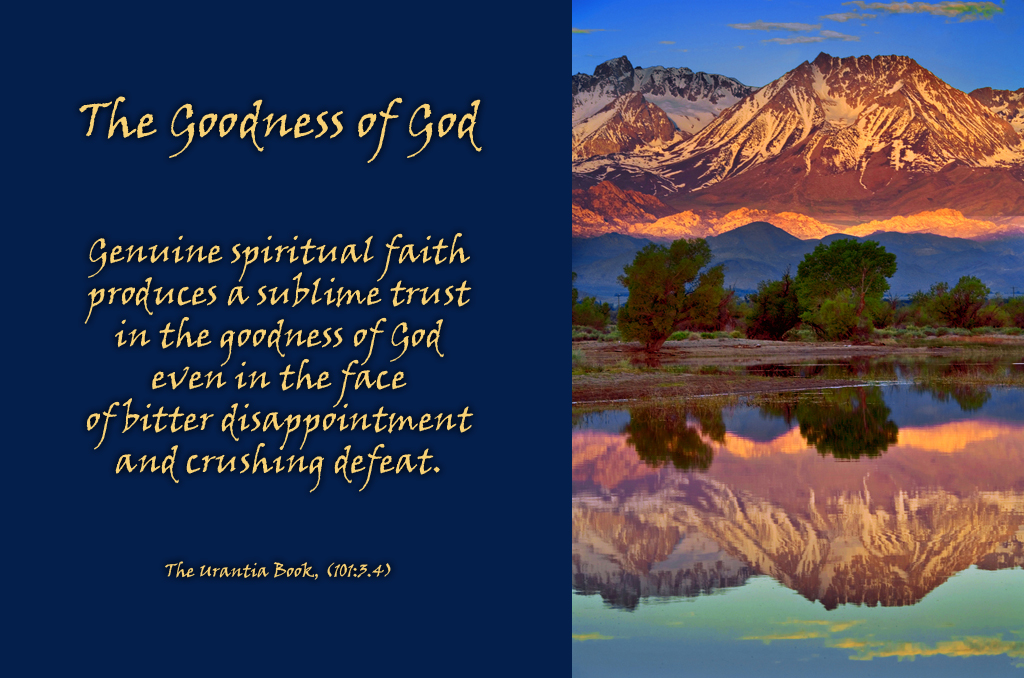 the goodness of god Why do you call me good' jesus answered 'no-one is good – except god alone' mark 10:18 i am leading you through a study of the perfections of god, and we will consider today the goodness of god.