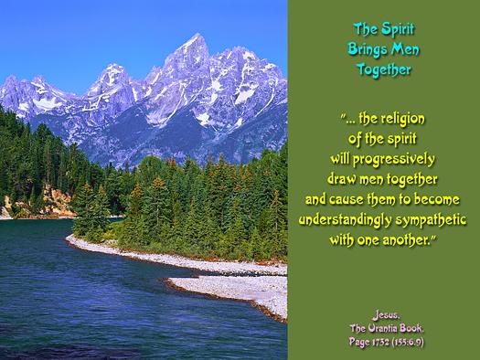 The Spirit Brings Men Together