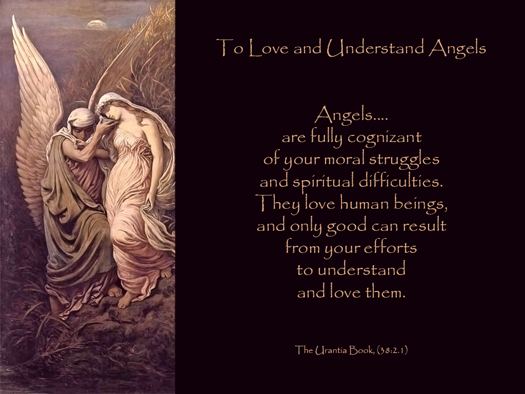 To Love and Understand Angels