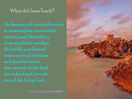 What Did Jesus Teach? - Quote of the Day