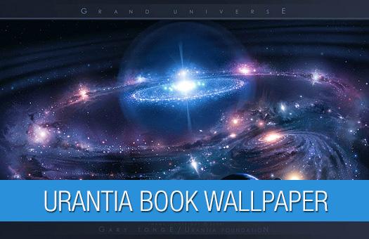 Urantia Book Wallpaper