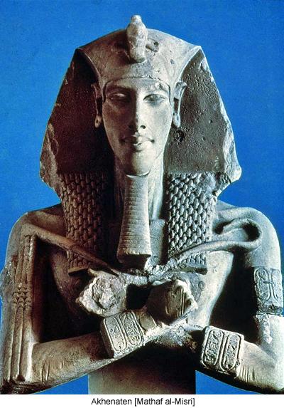 Akhenaten, Echnaton, Ikhnaton, Khuenaten, Amenhotep IV, Amenophis IV