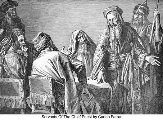 Servants Of The Chief Priest by Canon Farrar