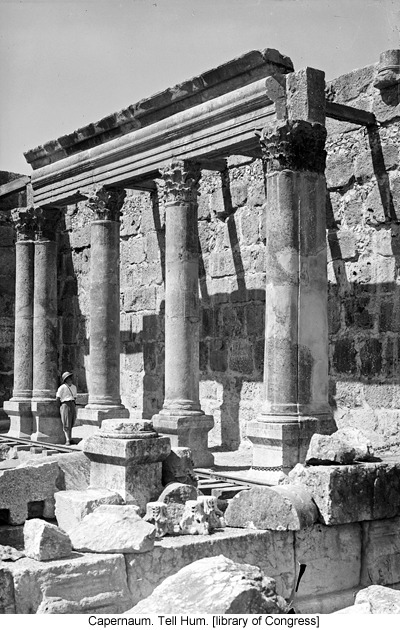 Capernaum. Tell Hum. [library of Congress]
