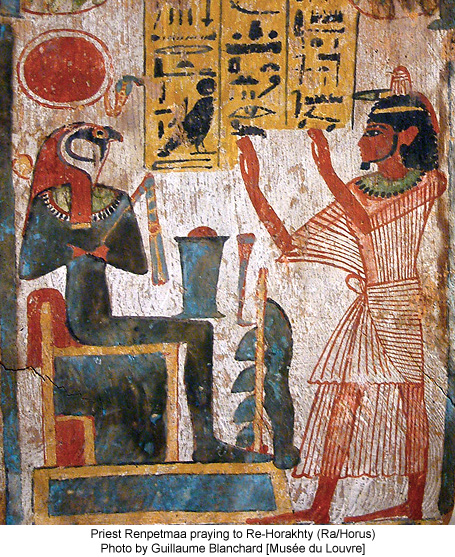 Priest Renpetmaa praying to Re-Horakhty (Ra/Horus) Photo by Guillaume Blanchard [Musée du Louvre]