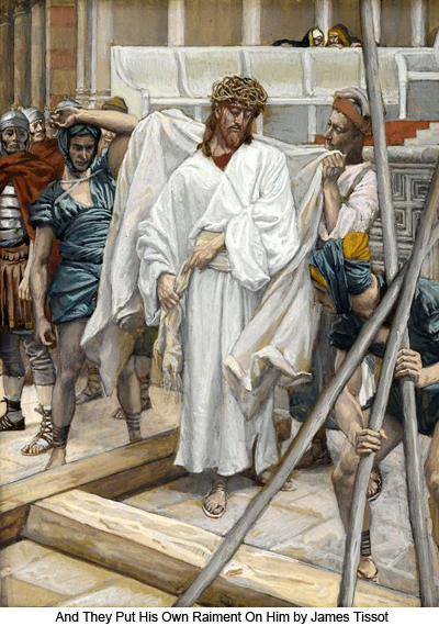 And They Put His Own Raiment On Him by James Tissot