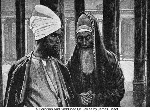 A Herodian and Sadducee of Galilee by James Tissot