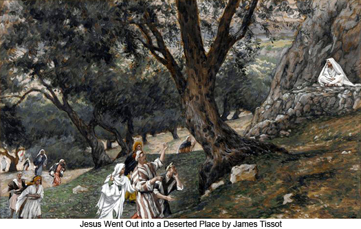 Jesus Went Out Into A Deserted Place by James Tissot