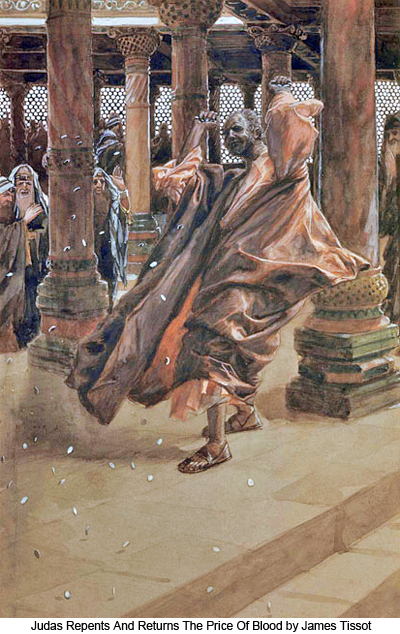 Judas Repents and Returns the Price of Blood by James Tissot