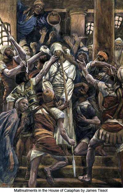 Maltreatments in the House of Caiaphas by James Tissot