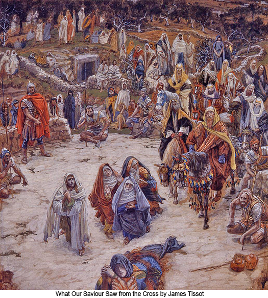 What Our Saviour Saw from the Cross by James Tissot