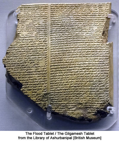 The Gilgamesh Tablet from the Library of Ashurbanipal. British Museum