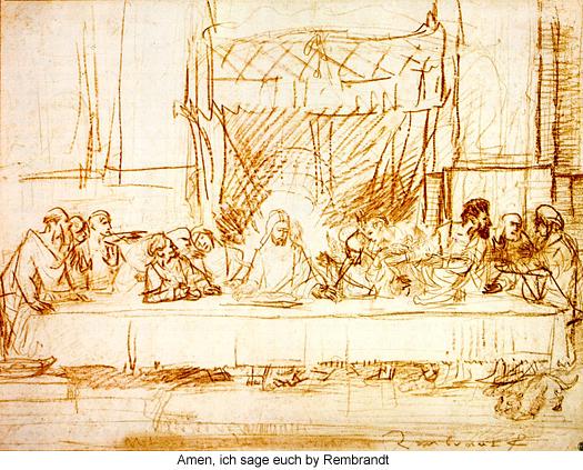 Amen, Ich Sage Euch by Rembrandt