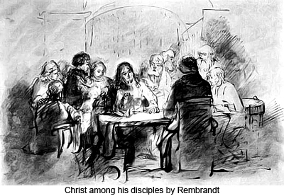 Christ among his disciples by Rembrandt