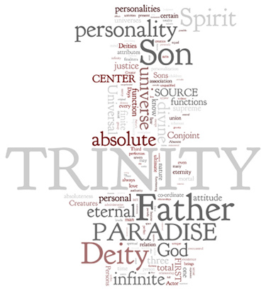 The Urantia Book: Paper 10. The Paradise Trinity