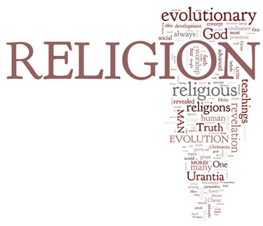 The Urantia Book: Paper 92. The Later Evolution of Religion
