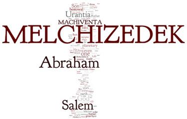 The Urantia Book: Paper 93. Machiventa Melchizedek