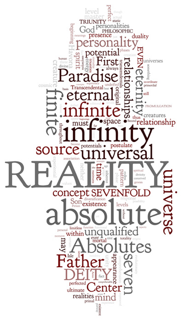 The Urantia Book: Paper 105. Deity and Reality