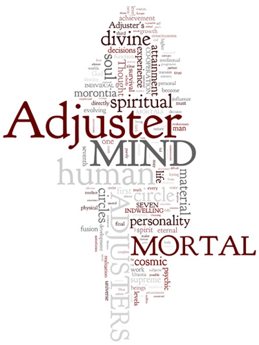 The Urantia Book: Paper 110. Relation of Adjusters to Individual Mortals