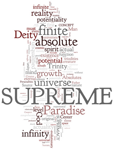 The Urantia Book: Paper 115. The Supreme Being