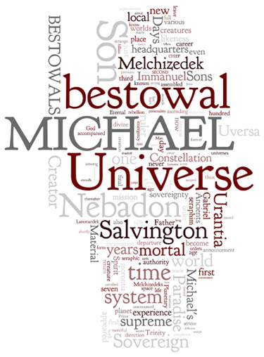 The Urantia Book: Paper 119. The Bestowals of Christ Michael