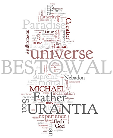 The Urantia Book: Paper 120. The Bestowal of Michael on Urantia