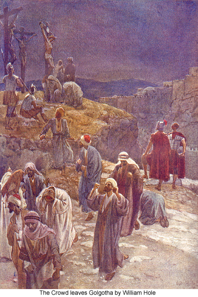The Crowd Leaves Golgotha by William Hole