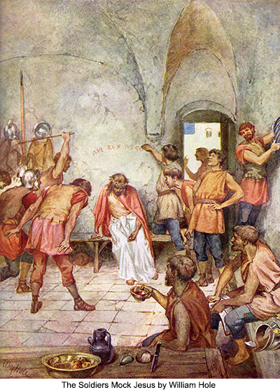 The Soldiers Mock Jesus by William Hole