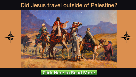 Did Jesus travel outside of Palestine?