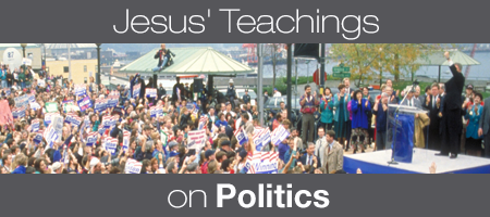 Jesus' Teachings on Politics