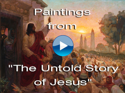Paintings from The Untold Story of Jesus