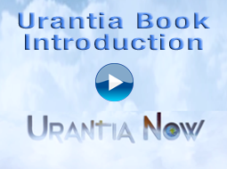 Urantia Book: Smart Religion for Inquiring Minds