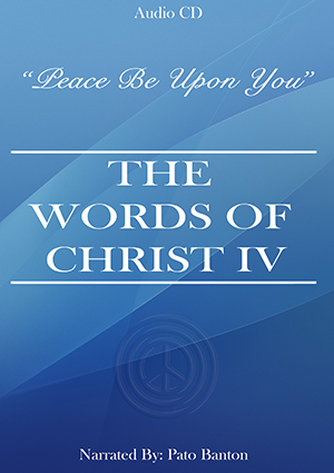 Words Of Christ IV